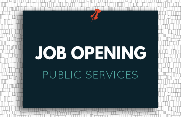Job opening: Public Services
